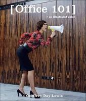 Office 101: An Illustrated Guide price comparison at Flipkart, Amazon, Crossword, Uread, Bookadda, Landmark, Homeshop18