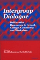 Intergroup Dialogue: Deliberative Democracy in School, College, Community, and Workplace price comparison at Flipkart, Amazon, Crossword, Uread, Bookadda, Landmark, Homeshop18