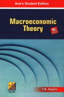 Macroeconomic Theory, 10/e PB(English, S, T N Hajela)