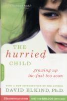 The Hurried Child-25th Anniversary Edition price comparison at Flipkart, Amazon, Crossword, Uread, Bookadda, Landmark, Homeshop18