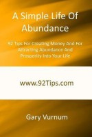 A Simple Life of Abundance: 92 Tips for Creating Money and for Attracting Abundance and Prosperity Into Your Life best price on Flipkart @ Rs. 989