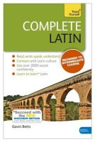 Complete Latin with Two Audio CDs: A Teach Yourself Guide