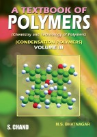 A Text Book Of Polymers (Volume - III) 1st Edition price comparison at Flipkart, Amazon, Crossword, Uread, Bookadda, Landmark, Homeshop18