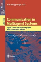 Communication in Multiagent Systems: Agent Communication Languages and Conversation Policies (Lecture Notes in Computer Science / Lecture Notes in Art best price on Flipkart @ Rs. 4750
