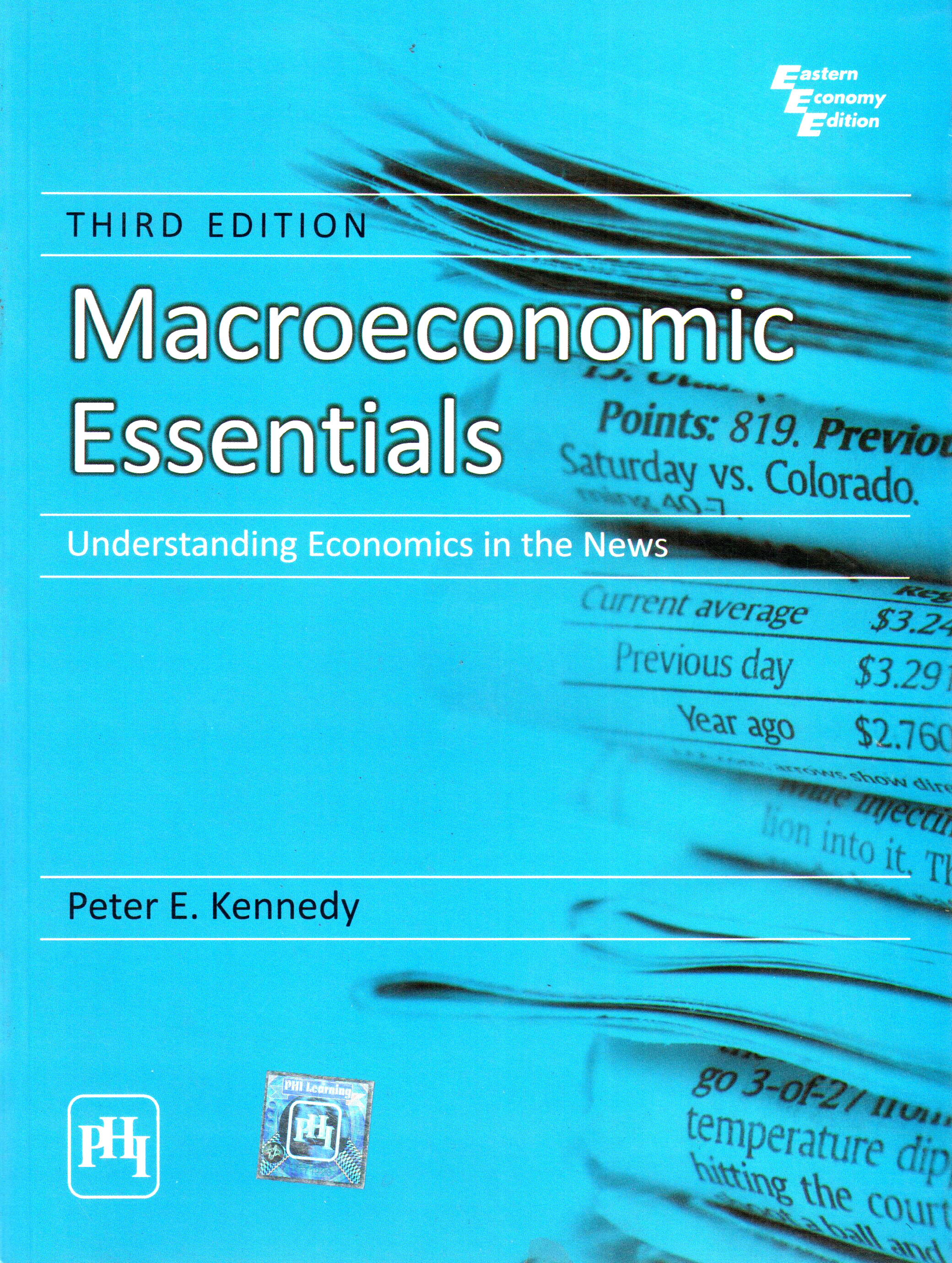 Macroeconomic Essentials: Understanding Economics In The News 3rd  Edition(English, Paperback, Peter E. Kennedy) Flipkart
