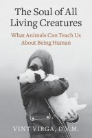 The Soul of All Living Creatures: What Animals Can Teach Us about Being Human price comparison at Flipkart, Amazon, Crossword, Uread, Bookadda, Landmark, Homeshop18