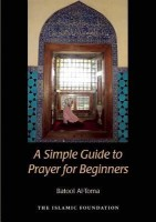 A Simple Guide to Prayer for Beginners best price on Flipkart @ Rs. 684