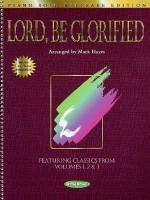 Lord, Be Glorified: Piano Solo Keepsake Edition price comparison at Flipkart, Amazon, Crossword, Uread, Bookadda, Landmark, Homeshop18