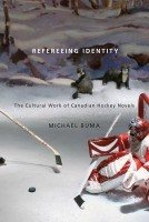 Refereeing Identity: The Cultural Work of Canadian Hockey Novels (English) price comparison at Flipkart, Amazon, Crossword, Uread, Bookadda, Landmark, Homeshop18