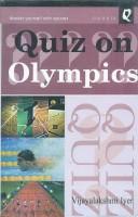 Quiz on Olympics, 2010, 150pp.(English, Hardcover, Vijayalakshmi Iyer)