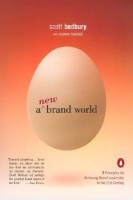 A New Brand World: Eight Principles for Achieving Brand Leadership in the Twenty-First Century(English, Paperback, Scott Bedbury Stephen Fenichell)