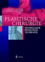 Plastische Chirurgie: Grundlagen, Prinzipien, Techniken (German) price comparison at Flipkart, Amazon, Crossword, Uread, Bookadda, Landmark, Homeshop18
