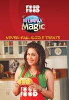 Mummy Ka Magic: Never-Fail kiddie treats price comparison at Flipkart, Amazon, Crossword, Uread, Bookadda, Landmark, Homeshop18