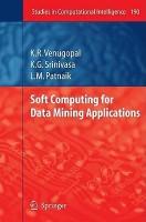 Soft Computing for Data Mining Applications price comparison at Flipkart, Amazon, Crossword, Uread, Bookadda, Landmark, Homeshop18