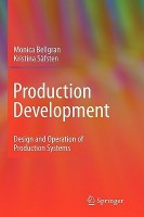 PRODUCTION DEVELOPMENT: DESIGN AND OPERATION OF PRODUCTION SYSTEMS 1st Edition. 2nd Printing. Edition price comparison at Flipkart, Amazon, Crossword, Uread, Bookadda, Landmark, Homeshop18