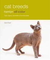 Cat Breeds: Facts, Figures, and Profiles of Over 80 Breeds price comparison at Flipkart, Amazon, Crossword, Uread, Bookadda, Landmark, Homeshop18