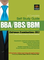BBA/BBS/BBM Entrance Examinations 2013: A Complete Self Study Guide price comparison at Flipkart, Amazon, Crossword, Uread, Bookadda, Landmark, Homeshop18