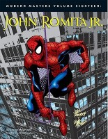Modern Masters: John Romita Jr. v. 18 (Modern Masters (TwoMorrows Publishing))