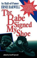 The Babe Signed My Shoe price comparison at Flipkart, Amazon, Crossword, Uread, Bookadda, Landmark, Homeshop18