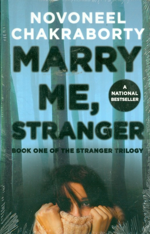 Marry Me, Stranger(English, Paperback, Novoneel Chakraborty)