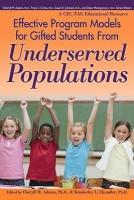 Effective Program Models for Gifted Students from Underserved Populations price comparison at Flipkart, Amazon, Crossword, Uread, Bookadda, Landmark, Homeshop18