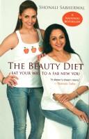 The Beauty Diet: Eat Your Way to a Fab New You price comparison at Flipkart, Amazon, Crossword, Uread, Bookadda, Landmark, Homeshop18