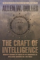 The Craft of Intelligence: America's Legendary Spy Master on the Fundamentals of Intelligence Gathering for a Free World price comparison at Flipkart, Amazon, Crossword, Uread, Bookadda, Landmark, Homeshop18