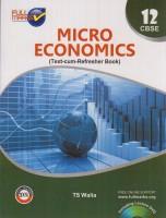 Full Marks CBSE Micro economics & Macro Economics Class-12(English, Paperback, TS Walia)