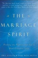 The Marriage Spirit: Finding the Passion and Joy of Soul-Centered Love price comparison at Flipkart, Amazon, Crossword, Uread, Bookadda, Landmark, Homeshop18