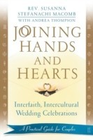 Joining Hands and Hearts: Interfaith, Intercultural Wedding Celebrations: A Practical Guide for Couples price comparison at Flipkart, Amazon, Crossword, Uread, Bookadda, Landmark, Homeshop18