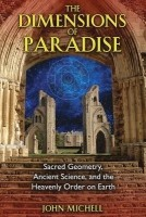 The Dimensions of Paradise: Sacred Geometry, Ancient Science, and the Heavenly Order on Earth price comparison at Flipkart, Amazon, Crossword, Uread, Bookadda, Landmark, Homeshop18