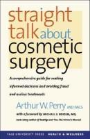 Straight Talk about Cosmetic Surgery price comparison at Flipkart, Amazon, Crossword, Uread, Bookadda, Landmark, Homeshop18