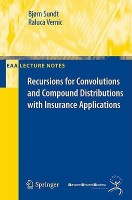 Recursions for Convolutions and Compound Distributions with Insurance Applications (EAA Lecture Notes) best price on Flipkart @ Rs. 4209