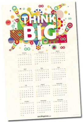 exciting lives Think Big Calendar 2016 Wall Calendar