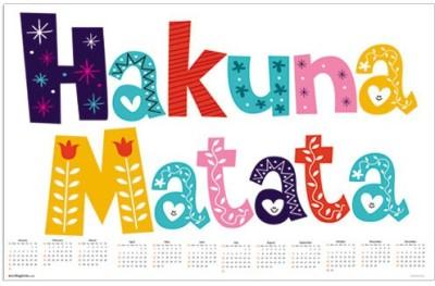 Exciting lives Hakuna Matata 2016 Wall Calendar