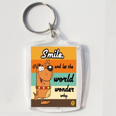 Thoughtroad SMILE AND LET THE WORLD WONDER Key Chain