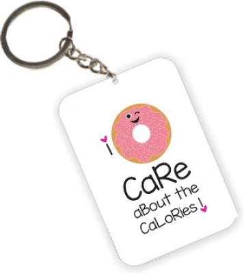 The Crazy Me I don't care about the calories Key Chain
