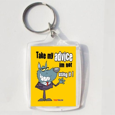 Thoughtroad TAKE MY ADVICE Key Chain
