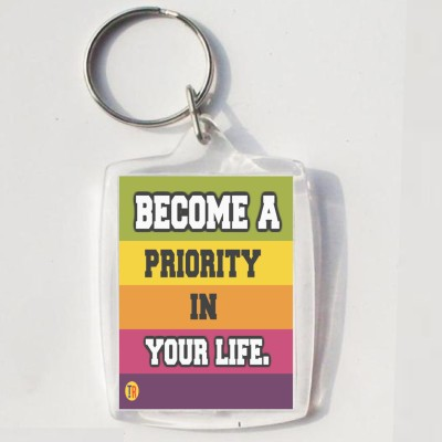 Thoughtroad BECOME A PRIORITY Key Chain