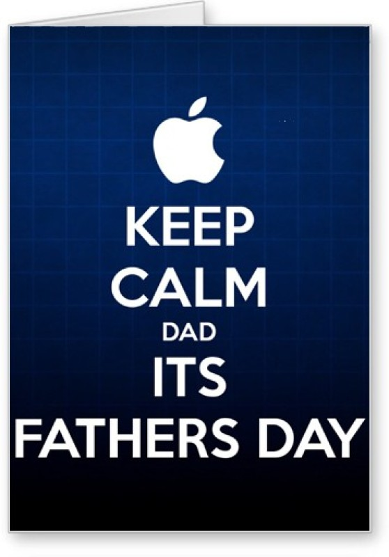 Lolprint Keep Calm Fathers Day Greeting Card(Multicolor, Pack of 1)