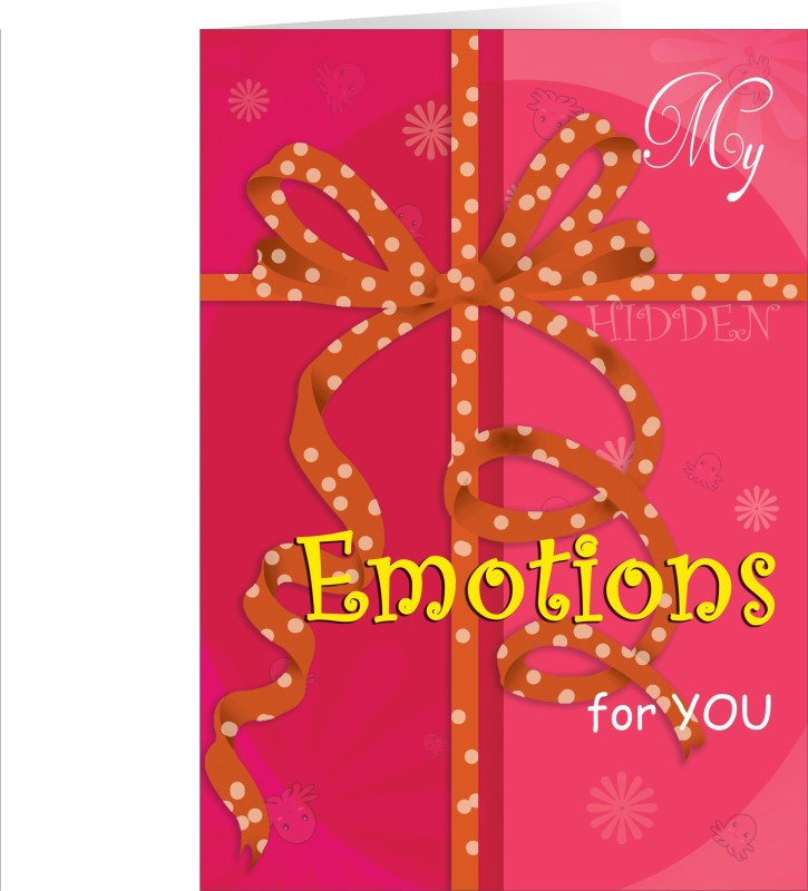 Future Times My Hidden Emotions For YOu Greeting Card