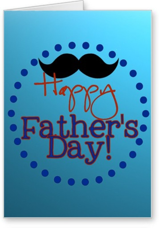 Lolprint Moustache Happy Fathers Day Greeting Card(Multicolor, Pack of 1)