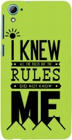 Snapdilla Back Cover for HTC Desire 826 Dual Sim(I Knew All The Rules Funny Crazy College Student Feelings Quote Smartphone Case)