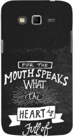 Fuson Back Cover for SAMSUNG Galaxy Grand 2, Samsung Galaxy Grand 2 G7105, Samsung Galaxy Grand 2 G7102, Samsung Galaxy Grand Ii(Mouth Speaks With Hea