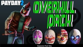 PAYDAY 2: The OVERKILL Pack with Expansion Pack Only