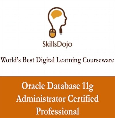 SkillsDojo Oracle Database 11g Administrator Certified Professional Certification Course(Voucher)