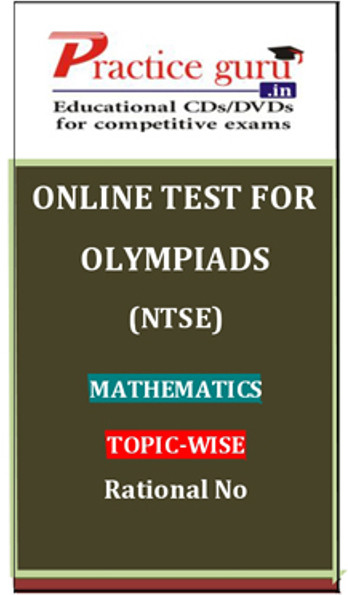 Practice Guru Olympiads (NTSE) Mathematics Topic-wise Rational No Online Test(Voucher)
