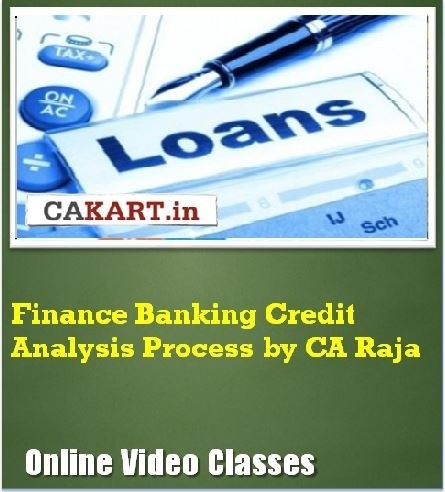 CAKART Finance Banking Credit Analysis Process by CA Raja Online Course(Voucher)