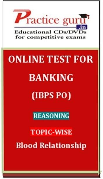 Practice Guru Banking (IBPS PO) Reasoning Topic-wise Blood Relationship Online Test(Voucher)