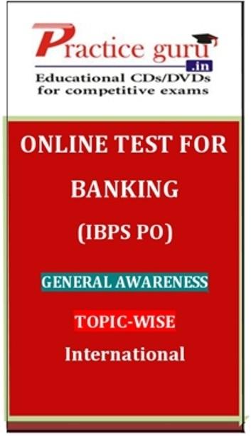 Practice Guru Banking (IBPS PO) General Awareness Topic-wise International Online Test(Voucher)